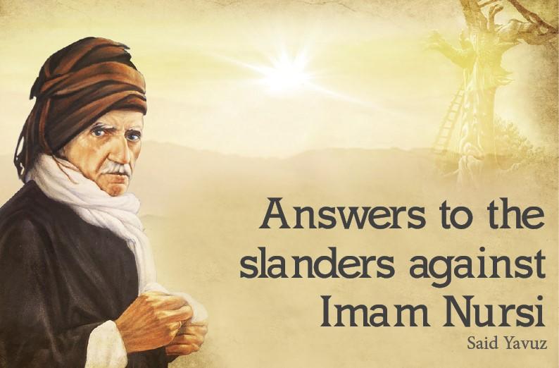 Answers to the slanders against Imam Nursi